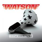 Watson – Mouth of the South (2017) 320 kbps