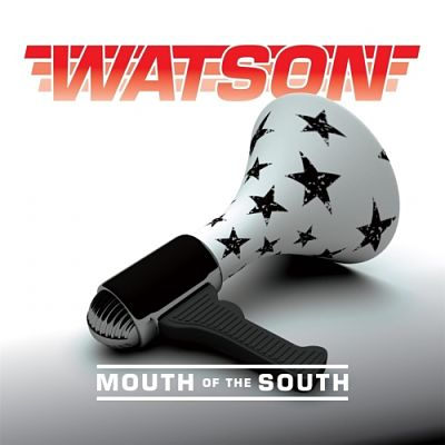 Watson - Mouth of the South (2017) 320 kbps