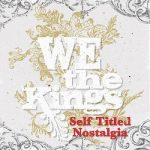 We The Kings - Self Titled Nostalgia (2017) 320 kbps