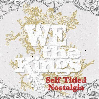 We The Kings - Self Titled Nostalgia (2017) 320 kbps