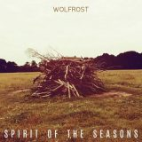 Wolfrost - Spirit Of The Seasons (2017) 320 kbps