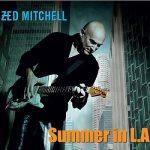 Zed Mitchell - Summer in L.A. (2017) 320 kbps