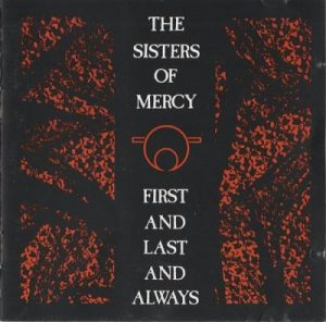 1985 - First and Last and Always (Re-master 2006)