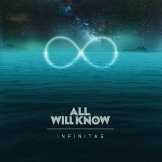 All Will Know - Infinitas (2017) 320 kbps