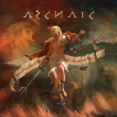 Archaic - How Much Blood Would You Shed To Stay Alive? (2017) 320 kbps