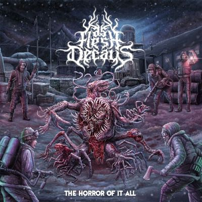 As Flesh Decays - The Horror Of It All (2017) 320 kbps