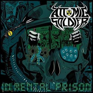 Attomic Soldier - In Mental Prison (2017) 320 kbps
