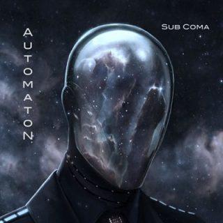 Automaton - Sub Coma (2017) 320 kbps