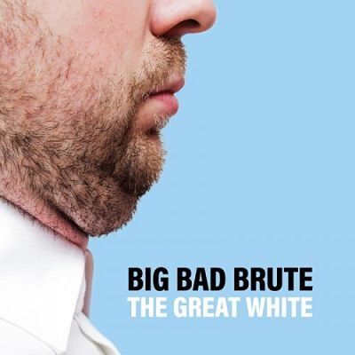 Big Bad Brute - The Great White (2017) 320 kbps