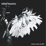 Bitter Resolve – Seven New Worlds (2017) 320 kbps