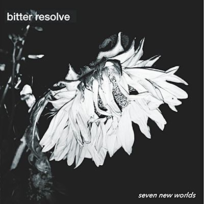 Bitter Resolve - Seven New Worlds (2017) 320 kbps