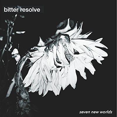 Bitter Resolve - Seven New Worlds (2017) 320 kbps