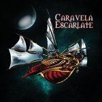 Caravela Escarlate – Caravela Escarlate (2017) 320 kbps
