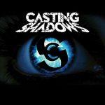 Casting Shadows - Casting Shadows (2017) 320 kbps