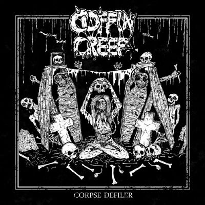 Coffin Creep - Corpse Defiler (2017) 320 kbps