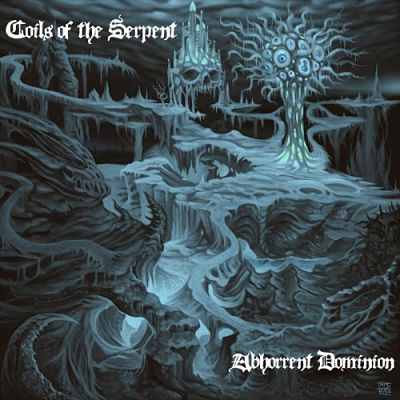 Coils of the Serpent - Abhorrent Dominion (2017) 320 kbps