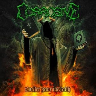 Corrosive - Lucifer Gave the Faith (2017) 320 kbps