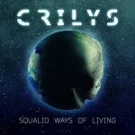 Crilys – Squalid Ways of Living (2017) 320 kbps