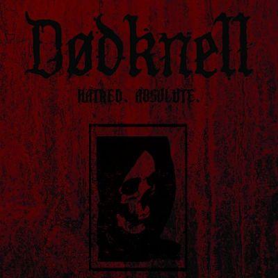 Dødknell - Hatred. Absolute. (2017) 320 kbps