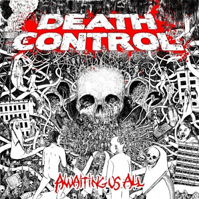 Death Control - Awaiting Us All (2017) 320 kbps