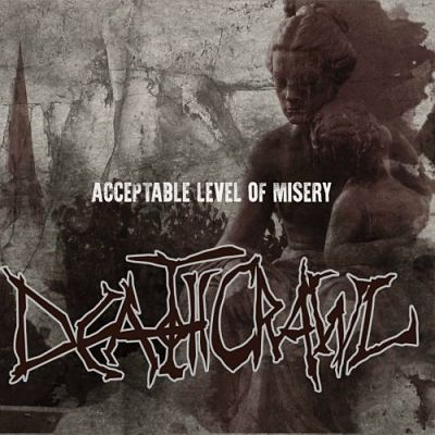 Deathcrawl - Acceptable Level Of Misery (2017) 320 kbps