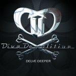 Diva Demolition – Delve Deeper (2017) 320 kbps