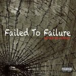 Failed To Failure – Never Be Afraid (2017) 320 kbps