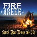 Fire Kreek - Spread Your Wings and Fly (2017) 320 kbps