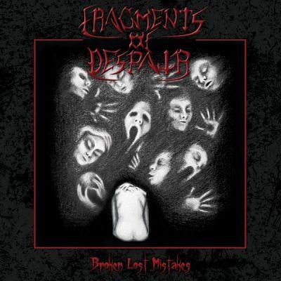 Fragments Of Despair - Broken Lost Mistakes (2017) 320 kbps
