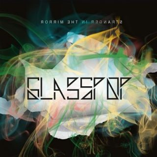 Glasspop - Stranger in the Mirror (2017) 320 kbps