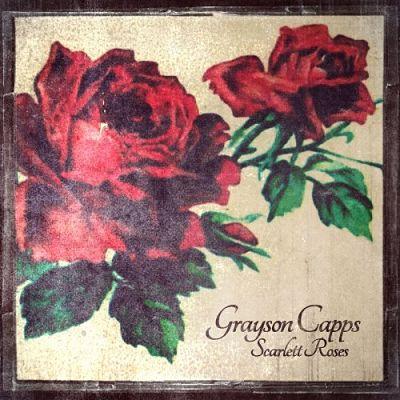 Grayson Capps - Scarlett Roses (2017) 320 kbps