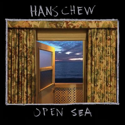Hans Chew - Open Sea (2017) 320 kbps