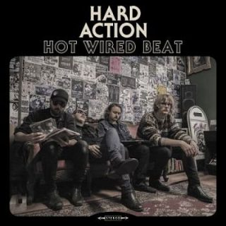 Hard Action - Hot Wired Beat (2017) 320 kbps