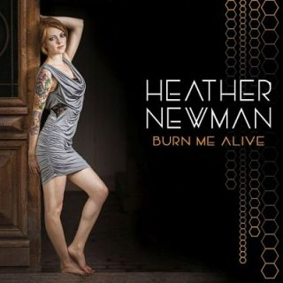 Heather Newman - Burn Me Alive (2017) 320 kbps