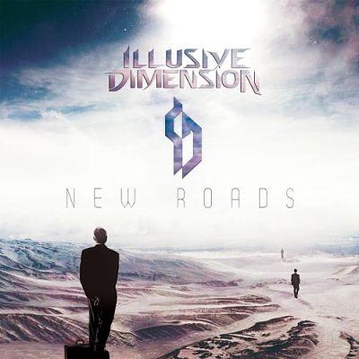 Illusive Dimension - New Roads (2017) 320 kbps