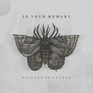 In Your Memory - Failure to Launch (2017) 320 kbps