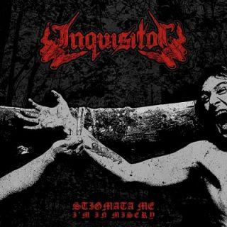 Inquisitor - Stigmata Me, I'm in Misery (2017) 320 kbps