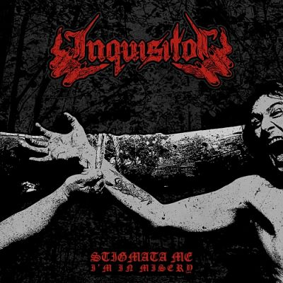 Inquisitor - Stigmata Me, I'm in Misery (2017) 320 kbps