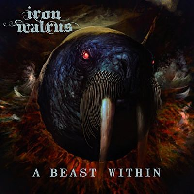 Iron Walrus - A Beast Within (2017) 320 kbps