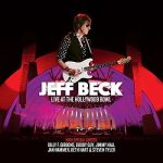 Jeff Beck – Live at the Hollywood Bowl (2017) 320 kbps