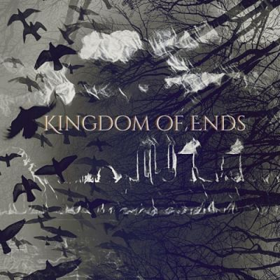 Kingdom of Ends - Kingdom of Ends (2017) 320 kbps