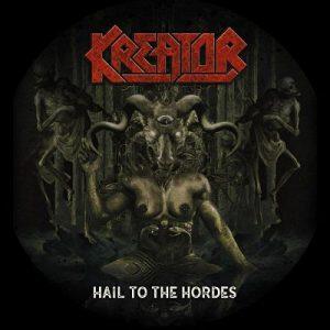 Kreator - Hail To the Hordes (Single) (2017) 320 kbps