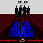 Los Villanos Blues Band – Got The Blues [Live] (2017) 320 kbps