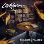 Lushfarm – Thoughts & Prayers (2017) 320 kbps