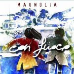 Magnolia – Con Fuoco (2017) 320 kbps