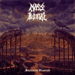 Mass Burial – Breeding Plagues (2017) 320 kbps