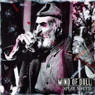 Mind Of Doll - Speak No Evil [EP] (2017) 320 kbps