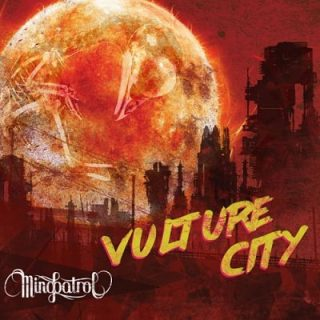 Mindpatrol - Vulture City (2017) 320 kbps