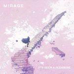 Mirage - It's Been A Pleasure (2017) 320 kbps