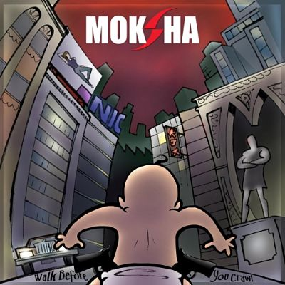 Moksha - Walk Before You Crawl (2017) 320 kbps